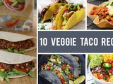 10 Veggie Taco Recipes for Taco Lovers