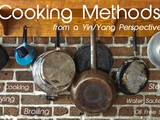 Cooking Methods from a Yin/Yang Perspective
