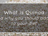 What is Quinoa and why you should add it to your diet