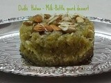 Dudhi  Halwa - Milk-Gourd dessert with less ghee