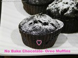 No Bake Oreo Filled Chocolate Muffins, Eggless, No Butter