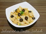 Pickled Jalapeno Pasta Salad, Easy Cold Pasta Salad Recipe