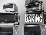 Top 10 Oven for Baking at Home in 2019