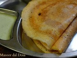 Masoor dal Dosa | Instant and Fermented Version | No Rice dosa