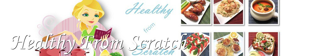 Very Good Recipes - Healthy From Scratch