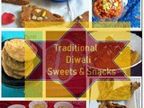 Best Traditional Diwali Recipes | Easy Diwali Sweets & Snacks