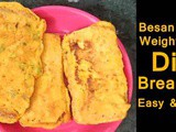 Besan Toast Recipe Easy Breakfast Diet Recipe