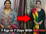 "Free gm Diet Plan ""Lose 7kgs in Just 7 Days"""