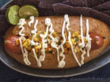 The Mexican Street Corn Hot Dog