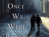 Once We Were Brothers (Book Club)