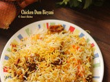 Chicken Dum Biryani – Easy and perfect dum biryani recipe