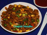 Chapati Noodles recipe / How to make Chapathi Noodles using leftover Chapathi / Leftover recipes
