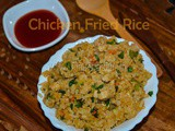 Chicken Fried Rice / Restaurant Style Chicken Fried Rice
