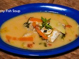 Creamy Fish Soup recipe / How to make Meen Soup at home / Winter recipes