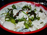 Curd Idly / Thayir Idli / World Idly Day