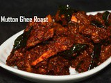 Mutton Ghee Roast / Mangalorean Style Mutton Ghee Roast / Mutton Varuval – Indian Lamb Recipes