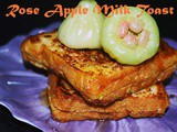 Rose Apple Milk Toast