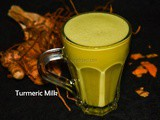 Turmeric Milk (Manjal Panangarkandu Paal) / Haldi dhoodh – Indian Winter recipes