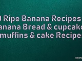 Banana Recipes | Banana Bread Recipes | Banana Cake Recipes | Banana Cupcake Recipes