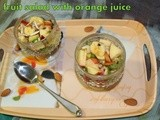 Easy fruit salad with fresh orange juice/simple mixed fruit salad/no calories vegan mixed fruits salad with mint and orange juice for dinner times/kids school snack box recipes/step wise pictures