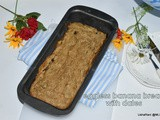 Eggless banana dates bread loaf | how to bake banana bread without eggs | eggless banana bread with olive oil