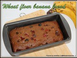Healthy Banana Bread | Wheat flour banana tutti frutti bread loaf | Moist banana bread without butter | Simple Banana bread recipe with step by step pictures | top 10 Banana cakes Recipes