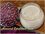 Hot or cold almond cardamom milk/almond milk shake/easy indian drinks/almond recipes/leite de amêndoa/step by step pictures