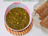 Palak corn curry | spinach sweet corn curry recipe | corn spinach masala | palak corn recipe | side dish for roti