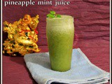 Pineapple Mint Juice | Minty Pineapple Juice | Fresh Pineapple Recipes | Healthy Summer Drinks | Quick and Easy Refreshing Juice Recipes For Kids
