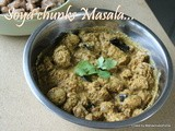 Soya chunks masala gravy/soya nuggets coconut cashew masala/meal maker coconut gravy for rotis/easy indian soya chunks recipes