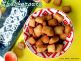 Shakkarpara | Shankarpali | Sweet Pillow Chips - any time Snack! Diwali Special