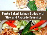 Panko Crusted Baked Salmon with Crunchy Slaw and Avocado Dipping Sauce