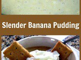 Slender Sweet Banana Pudding Dessert
