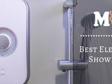 The 13 Best Electric Shower Reviews & Guide In 2019
