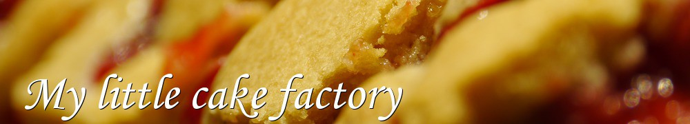 Very Good Recipes - My little cake factory