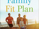~Family Fit Plan – a 30-Day Wellness Transformation