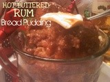 ~Hot Buttered Rum Bread Pudding