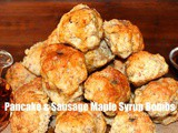 ~Pancake & Sausage Maple Syrup Bombs