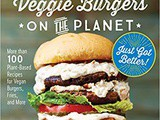 ~The Best Veggie Burgers on the Planet