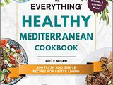 ~The Everything healthy Mediterranean Cookbook