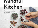 ~The Mindful Kitchen