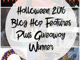 Halloween 2016 Blog Hop Features Plus Giveaway Winner