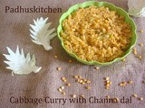 Cabbage Curry with Channa dal-Cabbage Curry Recipe