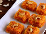 Carrot Burfi Recipe-Easy Gajar Burfi-Easy Diwali Sweets