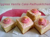 Eggless Vanilla Cake-Eggless Cake Recipe