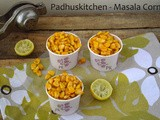 Masala Corn-Sweet Corn Chaat Recipe