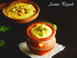 Aamer Payesh Or Mango Rice Pudding Or Aam Kheer