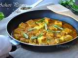 Achari Paneer Or Cottage Cheese Cooked In Spicy & Tangy Gravy