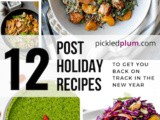 12 Post-Holiday Recipes to Help Get You Back On Track
