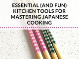 19 Essential (and Fun) Kitchen Tools for Mastering Japanese Cooking